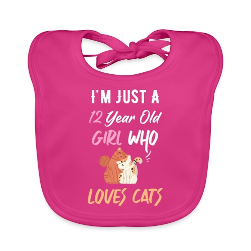 I'm just a 12 year old girl who loves cats - Bavoir bio Bébé