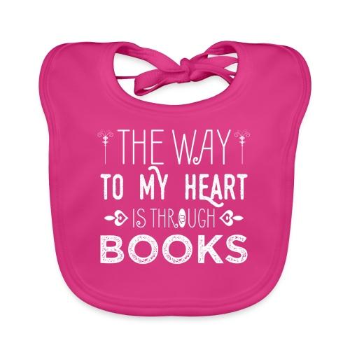0200 Der Weg zu meinem Herzen ist durch Bücher - Baby Organic Bib