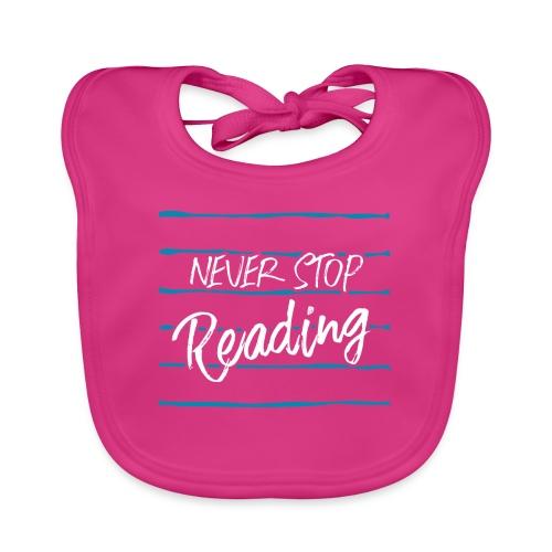 0210 Niemals | Aufhören | Lesen | Bücher - Baby Organic Bib