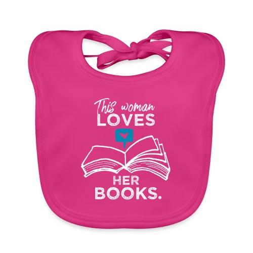 0219 Diese Frau liebt ihre Bücher | bookrebels - Baby Organic Bib