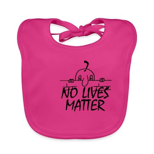 NO LIVES MATTER - Organic Baby Bibs