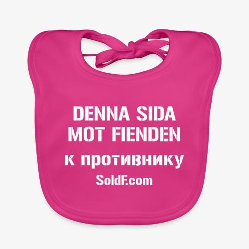 DENNA SIDA MOT FIENDEN - к противнику (Ryska) - Ekologisk babyhaklapp