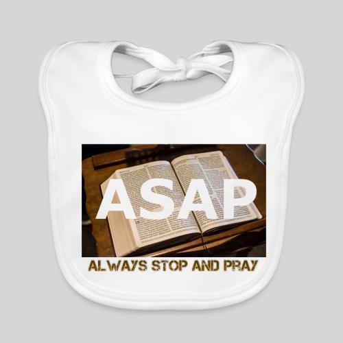 ASAP Always stop and pray auf einer Bibel - Baby Bio-Lätzchen