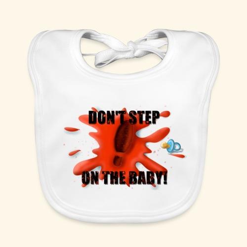 Ne marchez pas sur le bébé - Bavoir bio Bébé