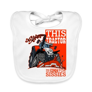 this tractor is not for sissies - Bio-slabbetje voor baby's