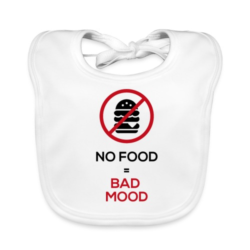 No food equals bad mood - Baby Organic Bib