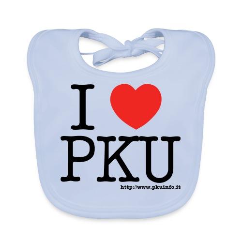 I love PKU - Bavaglino