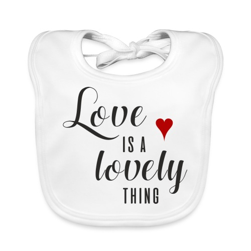 LOVE IS A LOVELY THING - Baby Bio-Lätzchen
