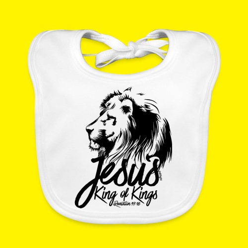 JESUS - KING OF KINGS - Revelations 19:16 - LION - Organic Baby Bibs
