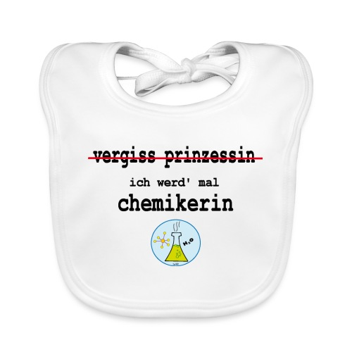 vergiss prinzessin chemie - Baby Bio-Lätzchen