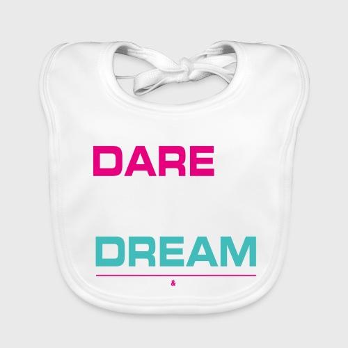 DARE TO DREAM - Babero de algodón orgánico para bebés