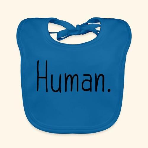 Mensch Human Menschenrecht Human-Rights - Baby Bio-Lätzchen
