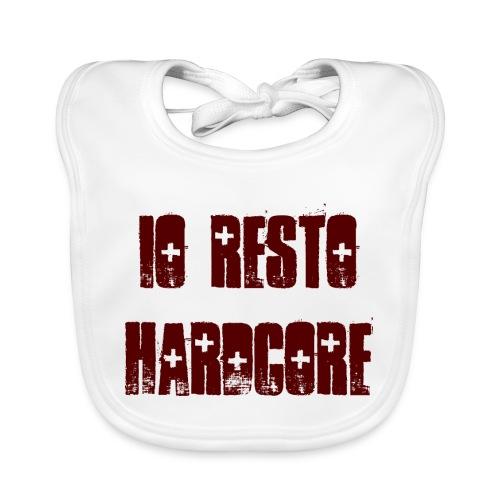 IO RESTO HARDCORE scritta granata - Bavaglino ecologico per neonato