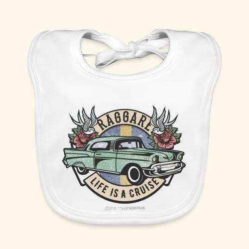 Raggare Sverige Life Is A Cruise T Shirt - Baby Bio-Lätzchen