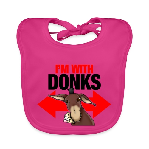 I am with donks - Bavaglino