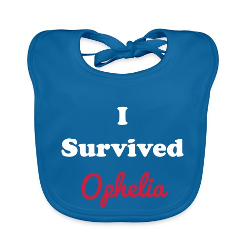 IsurvivedOpheliaWhitered - Organic Baby Bibs