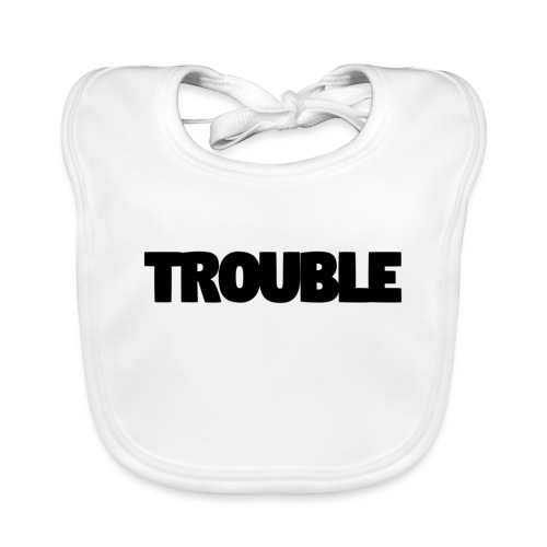 Trouble - Baby Organic Bib
