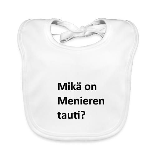 Mikä on Menieren tauti? - Vauvan luomuruokalappu
