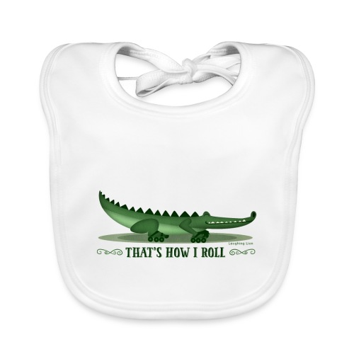 That s How I Roll - Baby Organic Bib