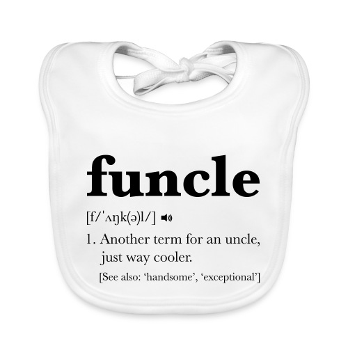 Funcle Dictionary Definition - Organic Baby Bibs