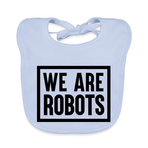 We Are Robots Premium Tote Bag - Baby Organic Bib
