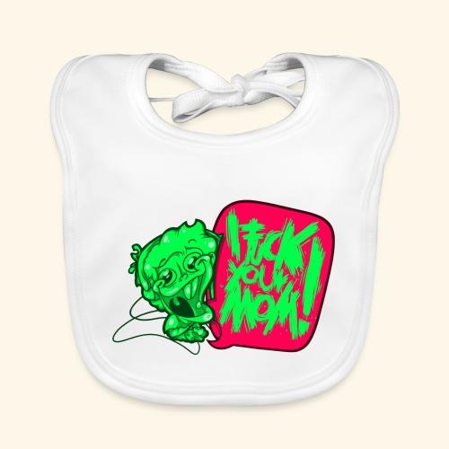 IF @ # * K YOUR MOM! - Baby Organic Bib