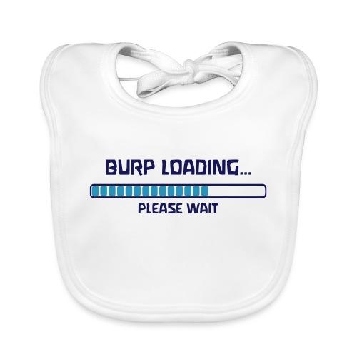 BURP LOADING PLEASE WAIT - Baby Bio-Lätzchen
