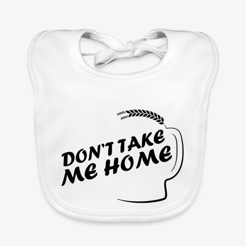 dont_take_me_home - Bio-slabbetje voor baby's
