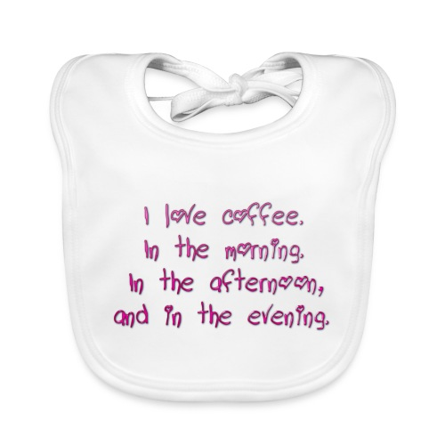 I love coffee - Baby Organic Bib
