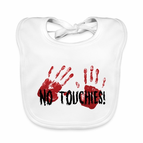 No Touchies 2 Bloody Hands Behind Black Text - Baby Organic Bib