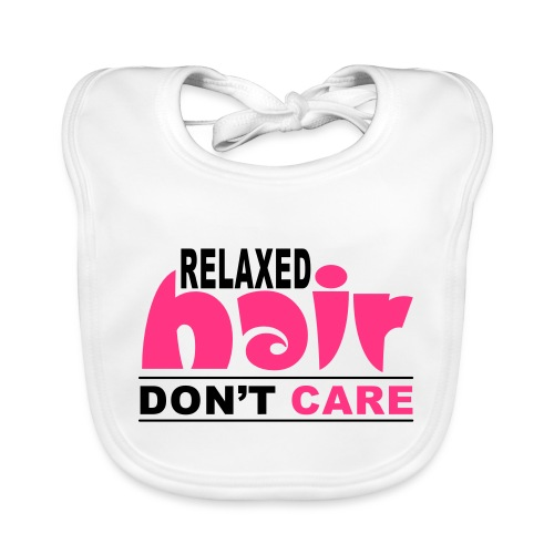 Relaxed Hair Don't Care - Organic Baby Bibs