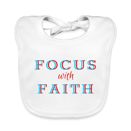 Focus with Faith - Organic Baby Bibs