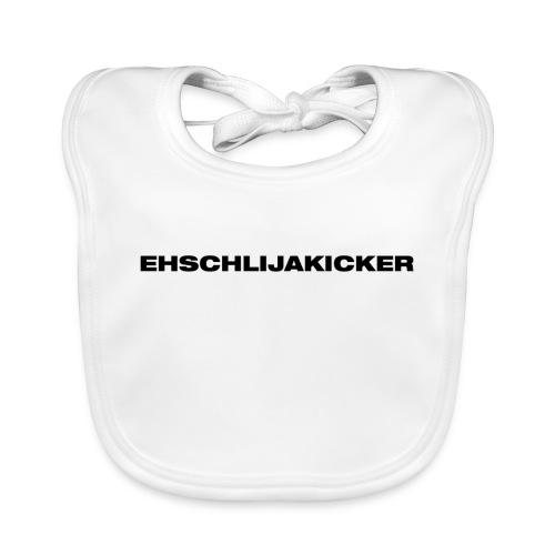 Ehschlijakicker - Baby Bio-Lätzchen