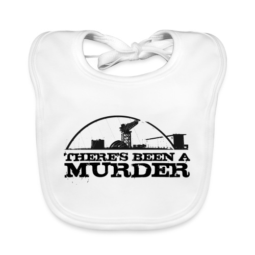 There s Been A Murder - Organic Baby Bibs