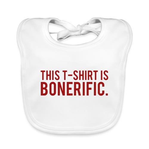 BONERIFIC. - Organic Baby Bibs