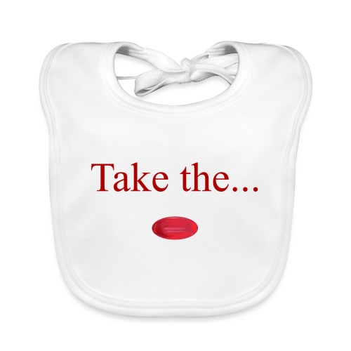 Take The Red Pill - Baby Organic Bib
