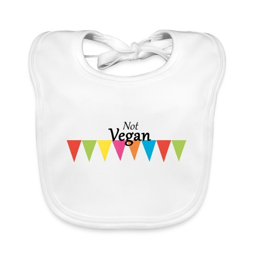Not Vegan - Organic Baby Bibs