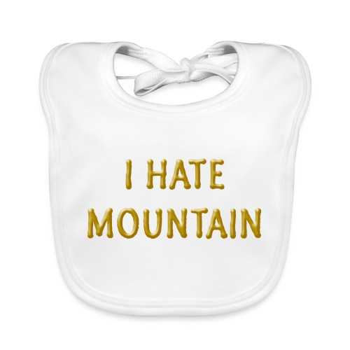 hate mountain - Baby Bio-Lätzchen