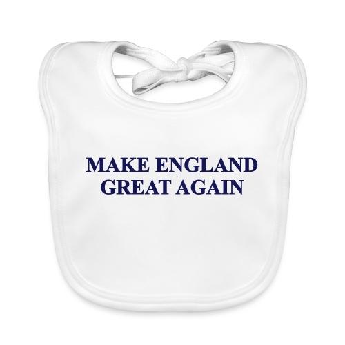 MAKE ENGLAND GREAT AGAIN - Organic Baby Bibs