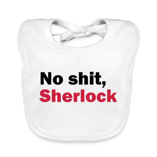 No shit, Sherlock - Baby Organic Bib