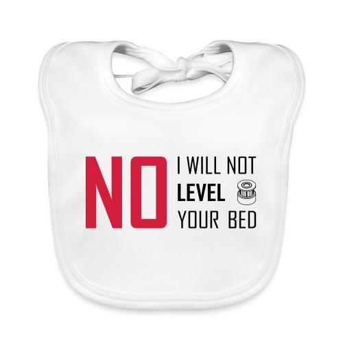 No I will not level your bed (horizontal). - Baby Organic Bib