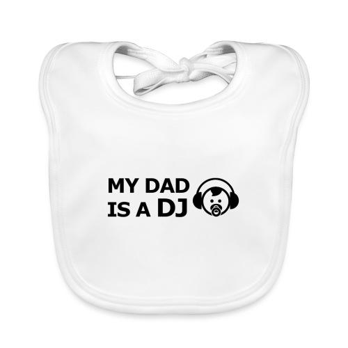 My Dad Is a DJ - Bio-slabbetje voor baby's