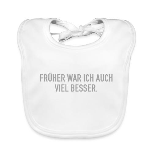 FRÜHER WAR ICH - Baby Bio-Lätzchen