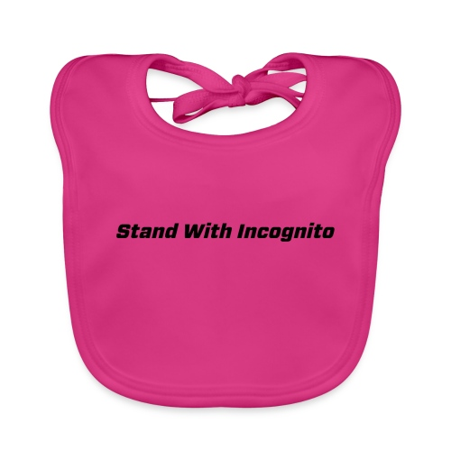 Stand With Incognito - Baby Organic Bib