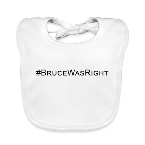 #Brucewasright - Organic Baby Bibs