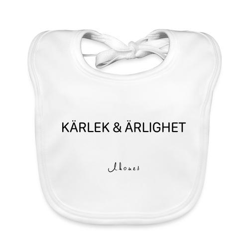 KÄRLEK & ÄRLIGHET - Baby Organic Bib