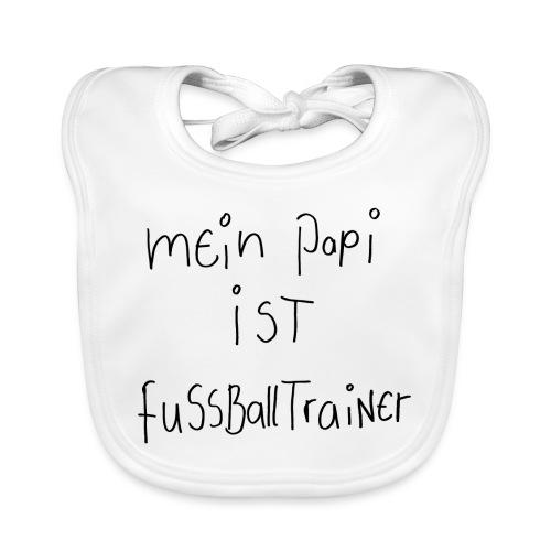 Mein Papi ist Fussballtrainer - Baby Bio-Lätzchen