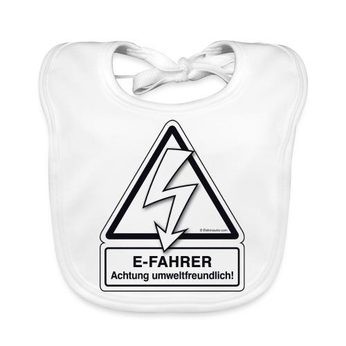 E-FAHRER Achtung umweltfreundlich! - Baby Bio-Lätzchen