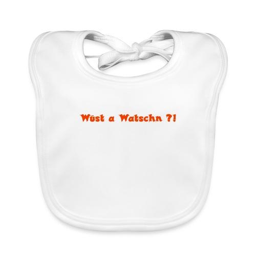 Wüst a Watschn?! - Baby Bio-Lätzchen