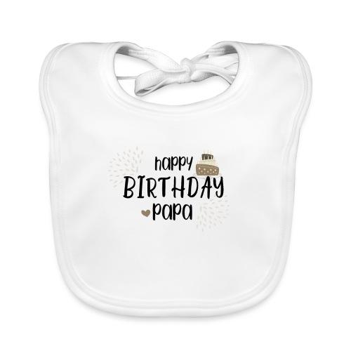 HAPPY birthday, Papa - Baby Bio-Lätzchen